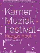 kamermuziekfestival haage hout 2016 15 16 17 april