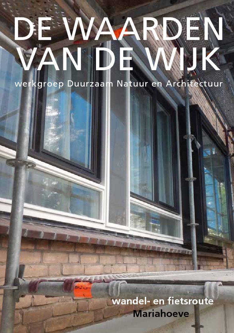 Wandel- en fietsroute Mariahoeve: De waarden van de Wijk (deel 1)